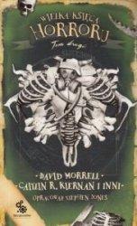 Wielka księga horroru Tom 2 David Morrell, Caitlin R.Kiernan i inni