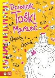 Dziennik Tośki Marzec Kłopoty i ... chomik Tom 4 Annie Kelsey