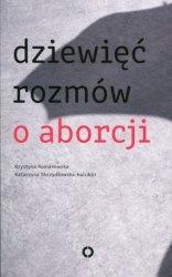 Dziewięć rozmów o aborcji Krystyna Romanowska
