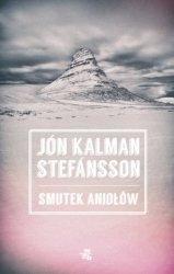 Smutek aniołów Jón Kalman Stefansson