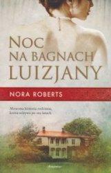 Noc na bagnach Luizjany Nora Roberts
