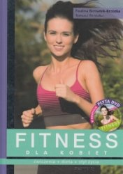 Fitness dla kobiet + DVD Paulina Bernatek-Brzózka, Tomasz Brzózka