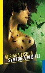 Symfonia w bieli Adriana Lisboa
