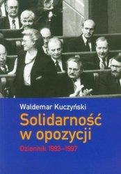 Solidarność w opozycji Dziennik 1993 - 1997 Waldemar Kuczyński