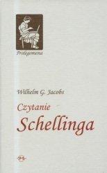 Czytanie Schellinga Wilhelm G Jacobs