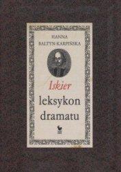 Iskier leksykon dramatu Hanna Baltyn-Karpińska
