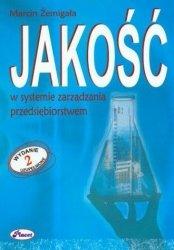 Jakość w systemie zarządzania przedsiębiorstwem Marcin Żemigała