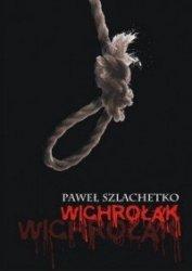 Wichrołak Paweł Szlachetko