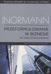 Przeformułowanie w biznesie Richard Normann