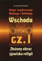 Religie współczesnego Bliskiego i Dalekiego Wschodu cz 1 ks Krzysztof Kościelniak