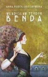 Władysław Teodor Benda Życie i twórczość polsko-amerykańskiego ilustratora i twórcy masek Anna Rudek-Śmiechowska