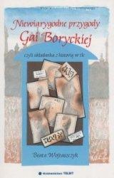 Niewiarygodne przygody Gai Boryckiej, czyli układanka z historią w tle Beata Wojtaszczyk