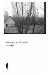 Czarnobyl Francesco M Cataluccio