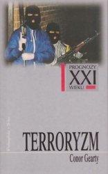 Terroryzm Prognozy XXI wieku Conor Gearty