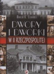 Dwory i dworki w II Rzeczpospolitej Marcin K Schirmer