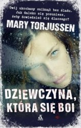 Dziewczyna która się boi Mary Torjussen