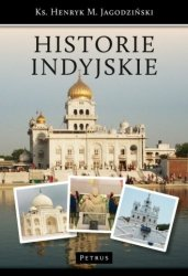 Historie Indyjskie ks Henryk M Jagodziński