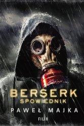 Berserk Spowiednik Paweł Majka