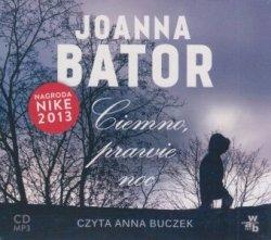 Ciemno, prawie noc (CD mp3)  Joanna Bator