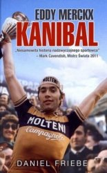 Eddy Merckx Kanibal Daniel Friebe