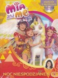 Mia and Me Noc niespodzianek Tom 6 Książka + DVD