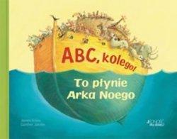 Abc kolego To płynie Arka Noego James Kruss, Gunter Jakobs