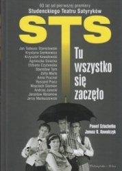 STS Tu wszystko się zaczęło Paweł Szlachetko Janusz R Kowalczyk