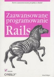 Rails Zaawansowane programowanie Brad Ediger