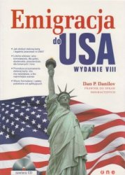 Emigracja do USA wyd. VIII Dan P. Danilov + CD