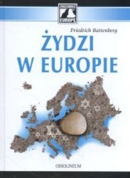 ŻYDZI W EUROPIE  Friedrich Battenberg