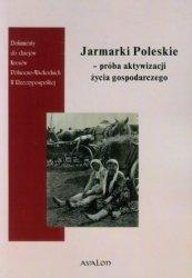Jarmarki Poleskie próba aktywizacji życia gospodarczego Wojciech Śleszyński, Anna Włodarczyk