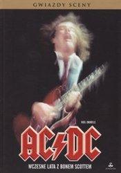 AC/DC Wczesne lata z Bonem Scottem Gwiazdy sceny Neil Daniels