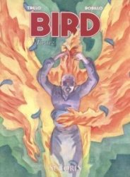 Bird Tom 3 Twarz Carlos Trillo, Juan Bobillo