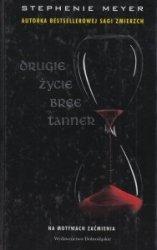Drugie życie Bree Tanner Stephenie Meyer