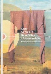 Samobójcy z końca świata Leila Guerriero