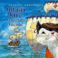 Diego Kot Krzysztofa Kolumba Andrzej Urbańczyk