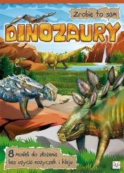 Zrobię to sam Dinozaury