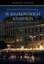 W krakowskich knajpach Andrzej Kozioł