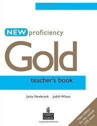 Proficiency Gold New Teachers Book
