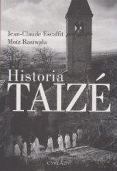 Historia Taize Jean-Claude Escaffit Moiz Rasiwala