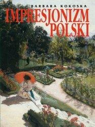 Impresjonizm polski Barbara Kokoska