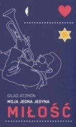 Moja jedna jedyna miłość Gilad Atzmon