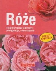 Róże Najpiękniejsze odmiany, pielęgnacja, rozmnażanie Thomas Proll, Gabriele Richter