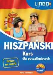 Hiszpański Kurs dla początkujących (+ CD) Julia Możdżyńska, Małgorzata Szczepanik, Justyna Jannasz, Danuta Zgliczyńska