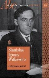 Pożegnanie jesieni Stanisław Ignacy Witkiewicz ABC Klasyka polska Lektury