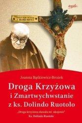 Droga krzyżowa i Zmartwychwstanie z ks. Dolindo Ruotolo Joanna Bątkiewicz-Brożek