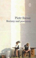 Bociany nad powiatem Piotr Szewc