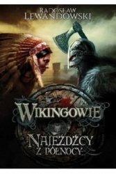 Wikingowie Tom 2 Najeźdźcy z północy Radosław Lewandowski