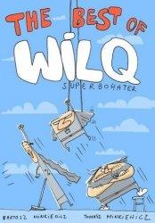 Wilq Superbohater The Best of Tomasz Minkiewicz Bartosz Minkiewicz