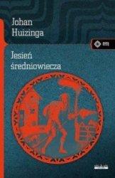 Jesień średniowiecza Johan Huizinga